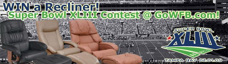 WIN a New Recliner - Super Bowl XLIII Recliner Contest at Wholesale Furniture Brokers!